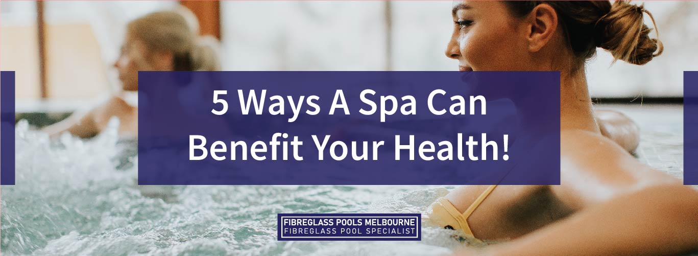 5-ways-a-spa-can-benefit-your-health