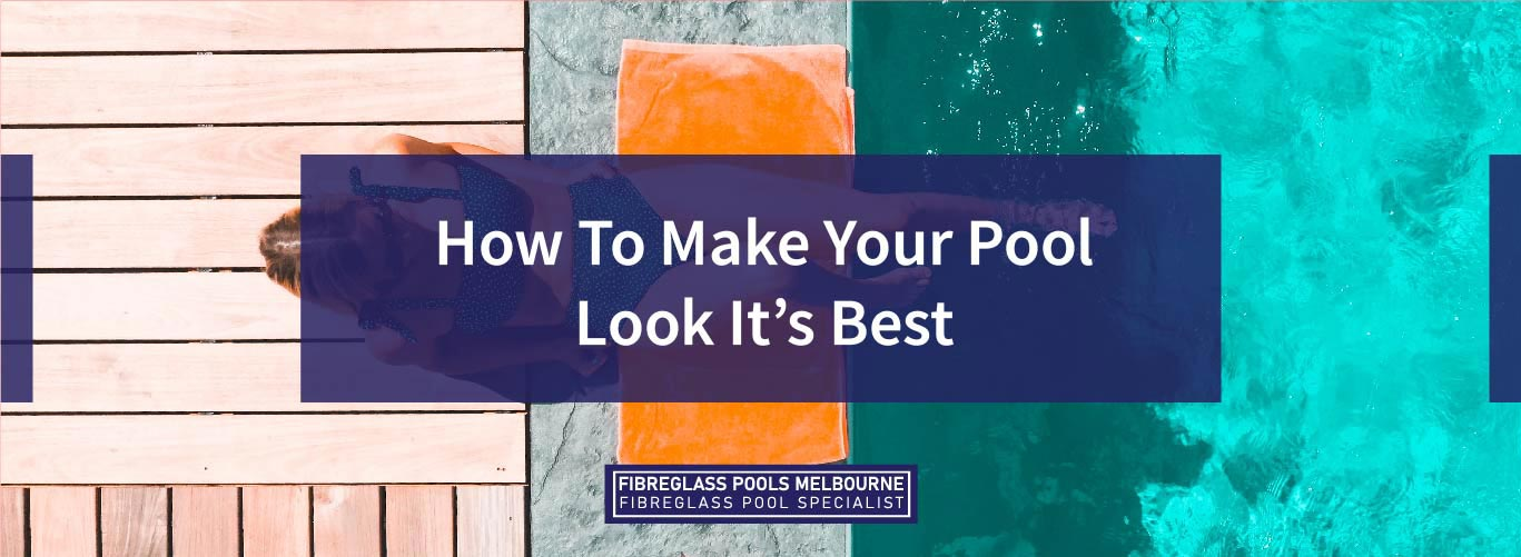 How-To-Make-Your-Pool-Look-Its-Best-06