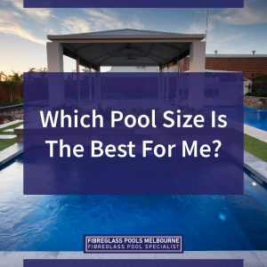 Which-Pool-Size-Is-The-Best-For-Me-05