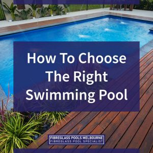 how-to-choose-the-right-swimming-pool-feature